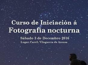 Curso de iniciación á fotografía nocturna no Parque Nacional