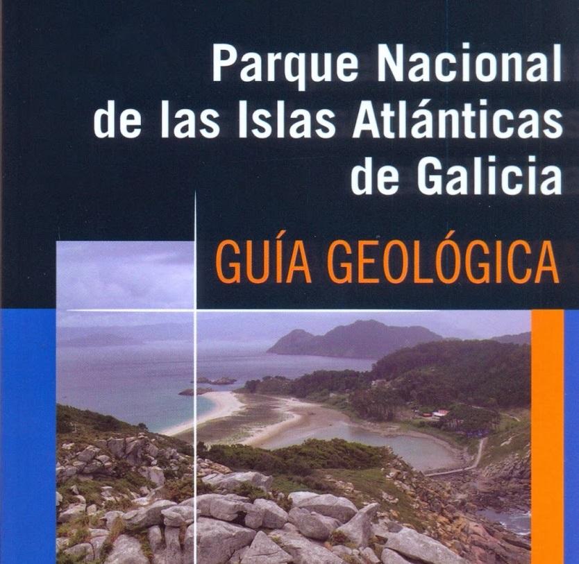 Guía xeolóxica Parque Nacional Illas Atlánticas de Galicia