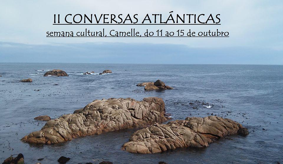 II Conversas Atlánticas, semana cultural en Camelle