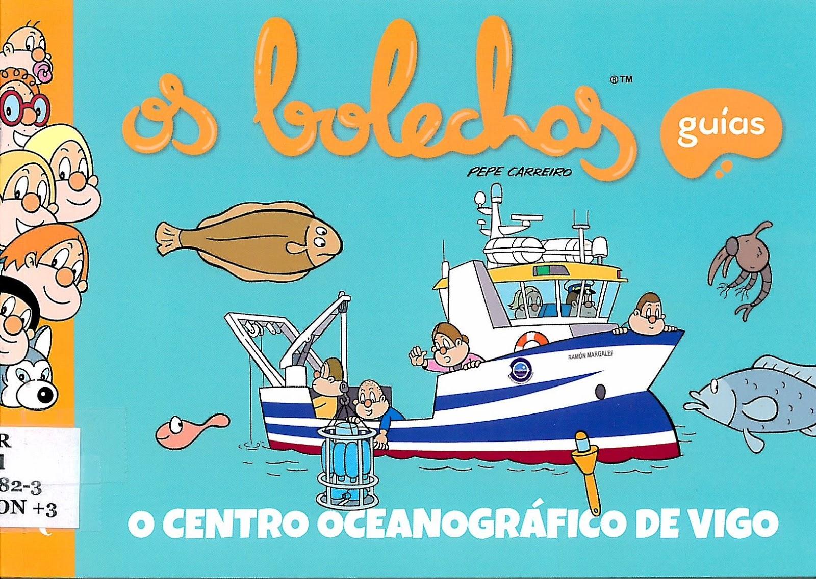 """O Centro Oceanográfico de Vigo. Guías """"Os Bolechas"""""""