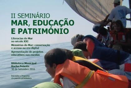 """II Seminario """"Mar, Educação e Património"""""""