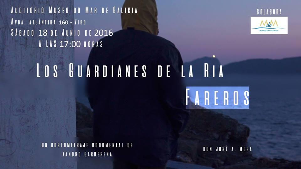 """Cortometraje """"Los guardianes de la ría, Fareros"""""""