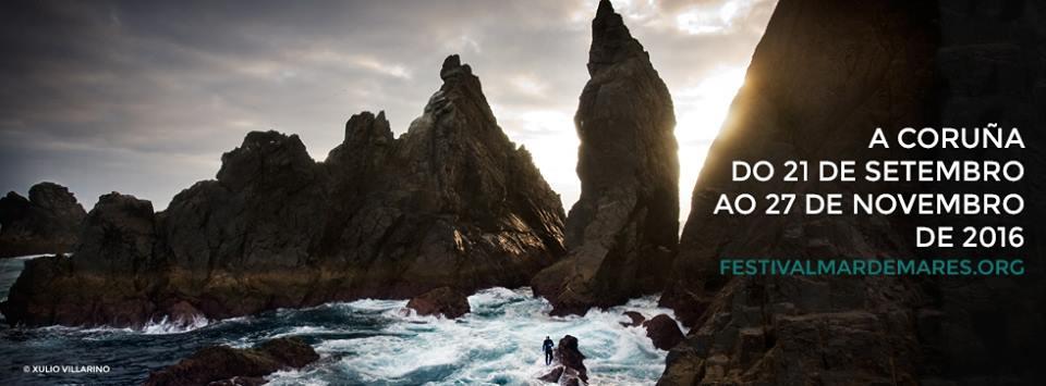 """Festival """"Mar de Mares"""". A Coruña"""